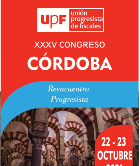 XXXV CONGRESO DE LA UPF EN CORDOBA